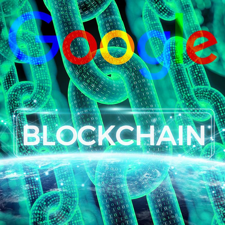 Google trabaja en su propio Blockchain